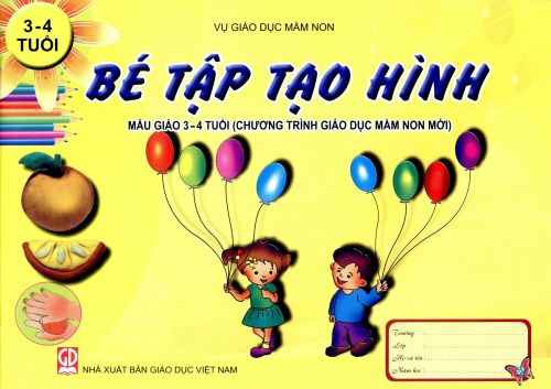 Bé tập tạo hình mẫu giáo 3-4 tuổi (chương trình gd mầm non mới)