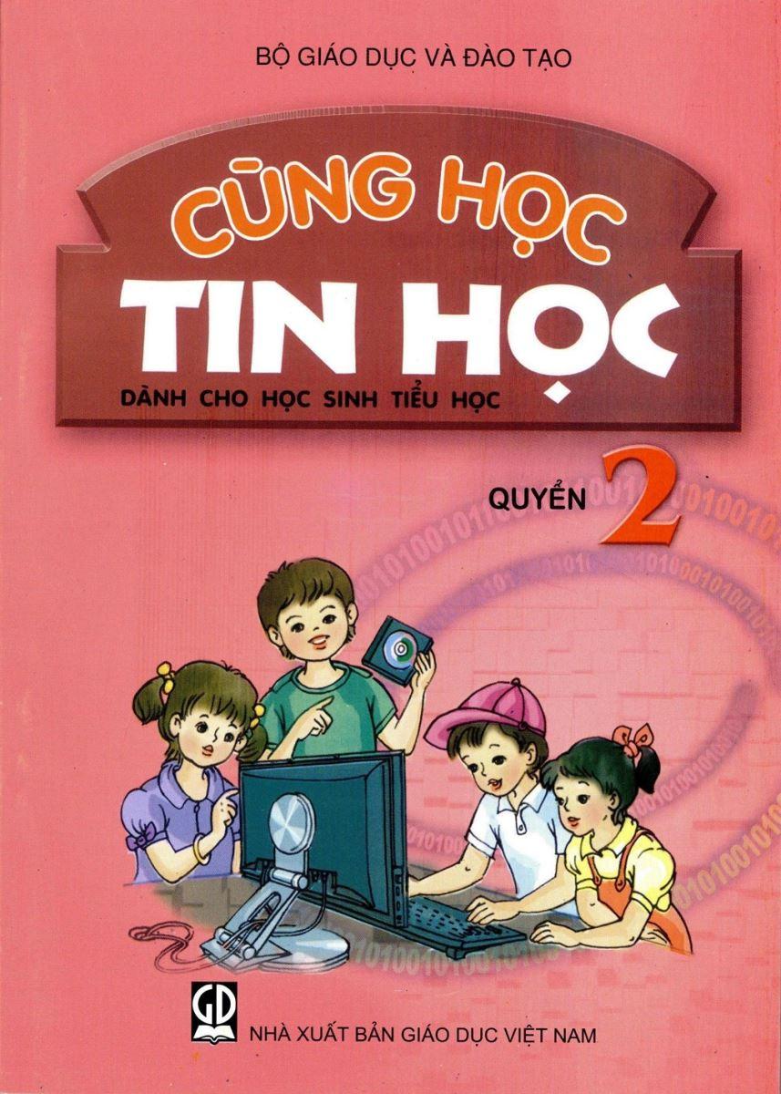 Cùng học tin học dành cho HSTH  Quyển 2 - SHS