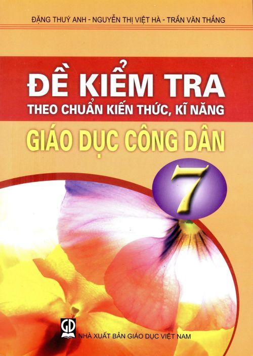 Đề kiểm tra theo chuẩn KTKN GDCD 7