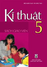Kĩ thuật 5 (SGV)