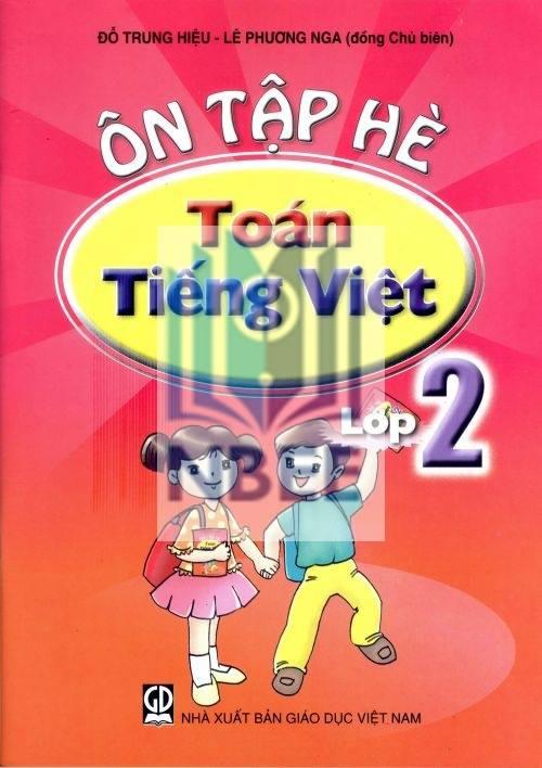 Ôn tập hè - Toán, Tiếng Việt 2