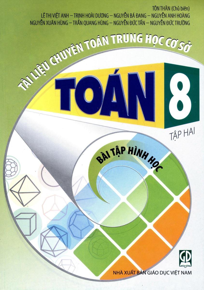 Tài liệu chuyên toán THCS toán 8 tập 2: Bài tập Hình học