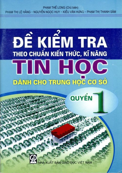 Đề kiểm tra theo chuẩn KTKN Tin học THCS - Q1